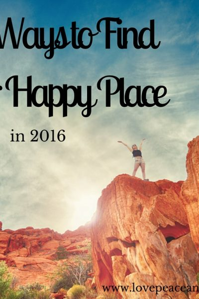 10 ways to find your happy place THIS YEAR