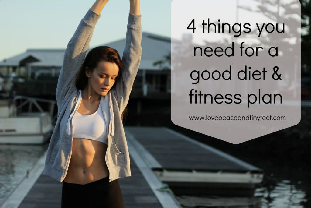 things you'll need for a diet and fitness plan