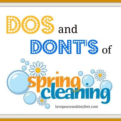 Dos and Don'ts for Spring Cleaning
