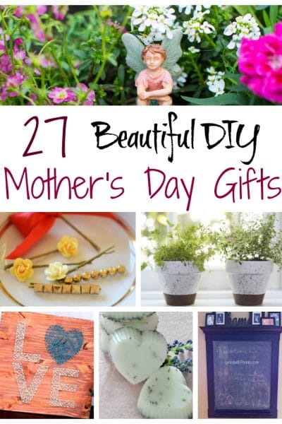 27 Beautiful DIY Mother's Day Gifts and DIY Room Crafts