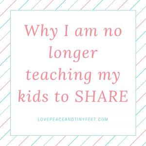 Why I am no longer teaching my kids to share