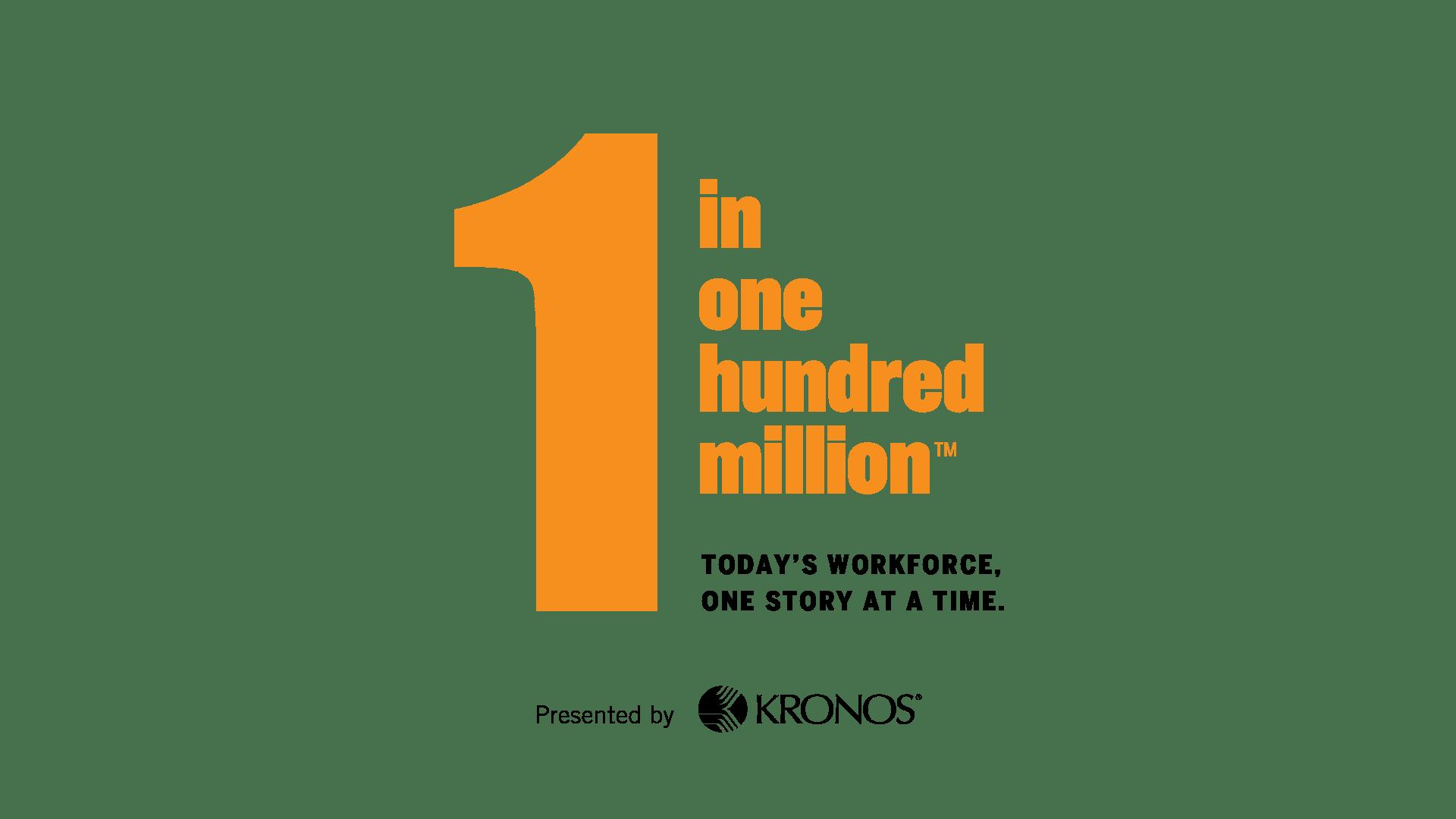 1 in 100 million - celebrating today's workforce