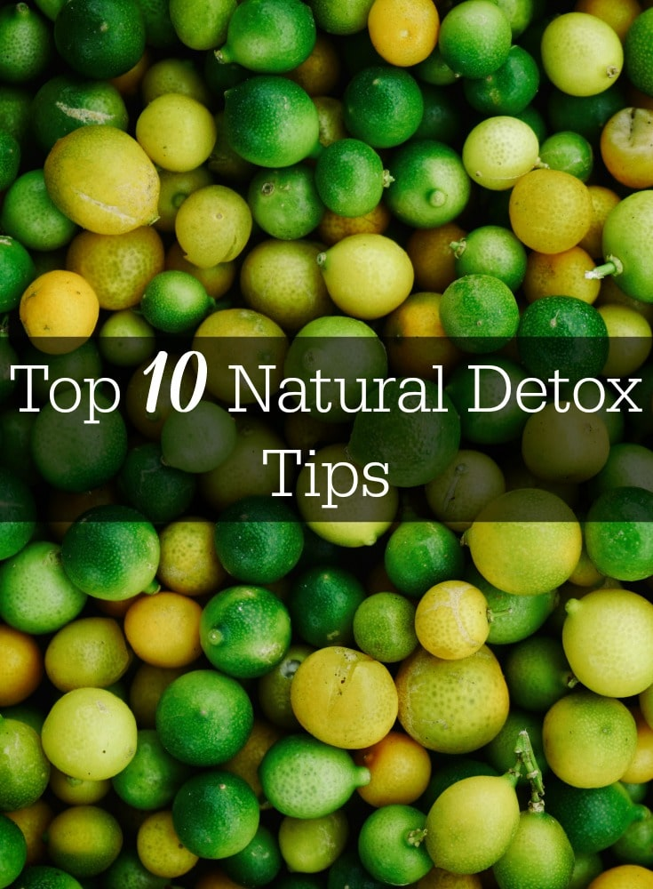 Here are 10 natural detox tips to keep your body healthy and rid of toxins. Try these simple ways to detoxify your body naturally with whole foods, green tea, lemon detox diets and more.