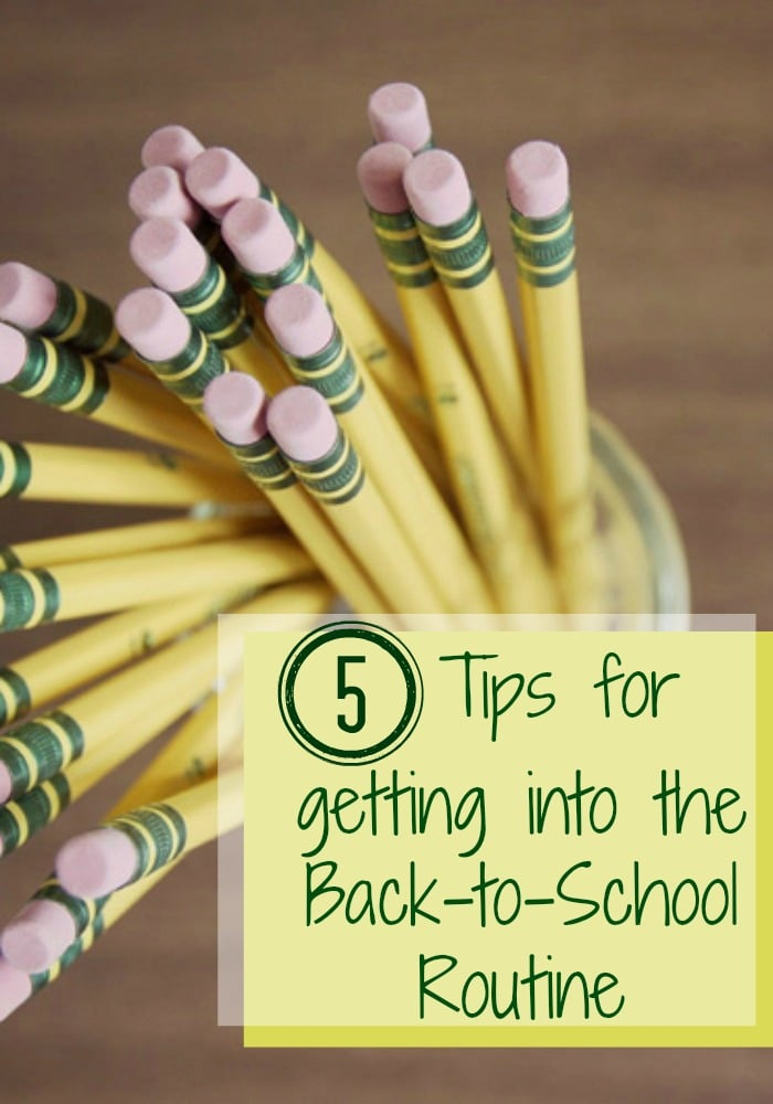 It's almost back to school season and here are some helpful tips for getting into the back-to-school routine.
