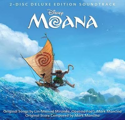Moana Official Soundtrack – Featuring Music by Lin Manuel Miranda!