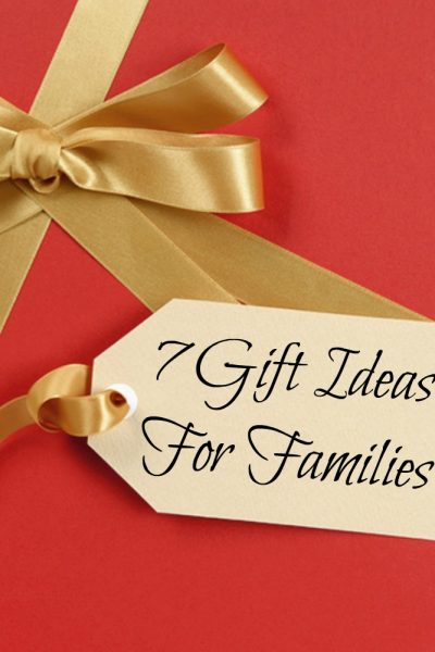 7 Gift Ideas For Families #HGGForFamily