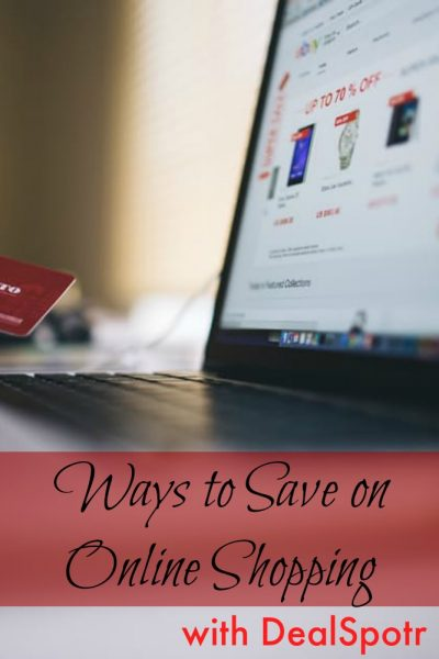 Ways to Save on Online Shopping with Dealspotr