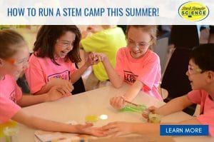 How to run your own STEM Camp for Kids: Summer Camp at Home