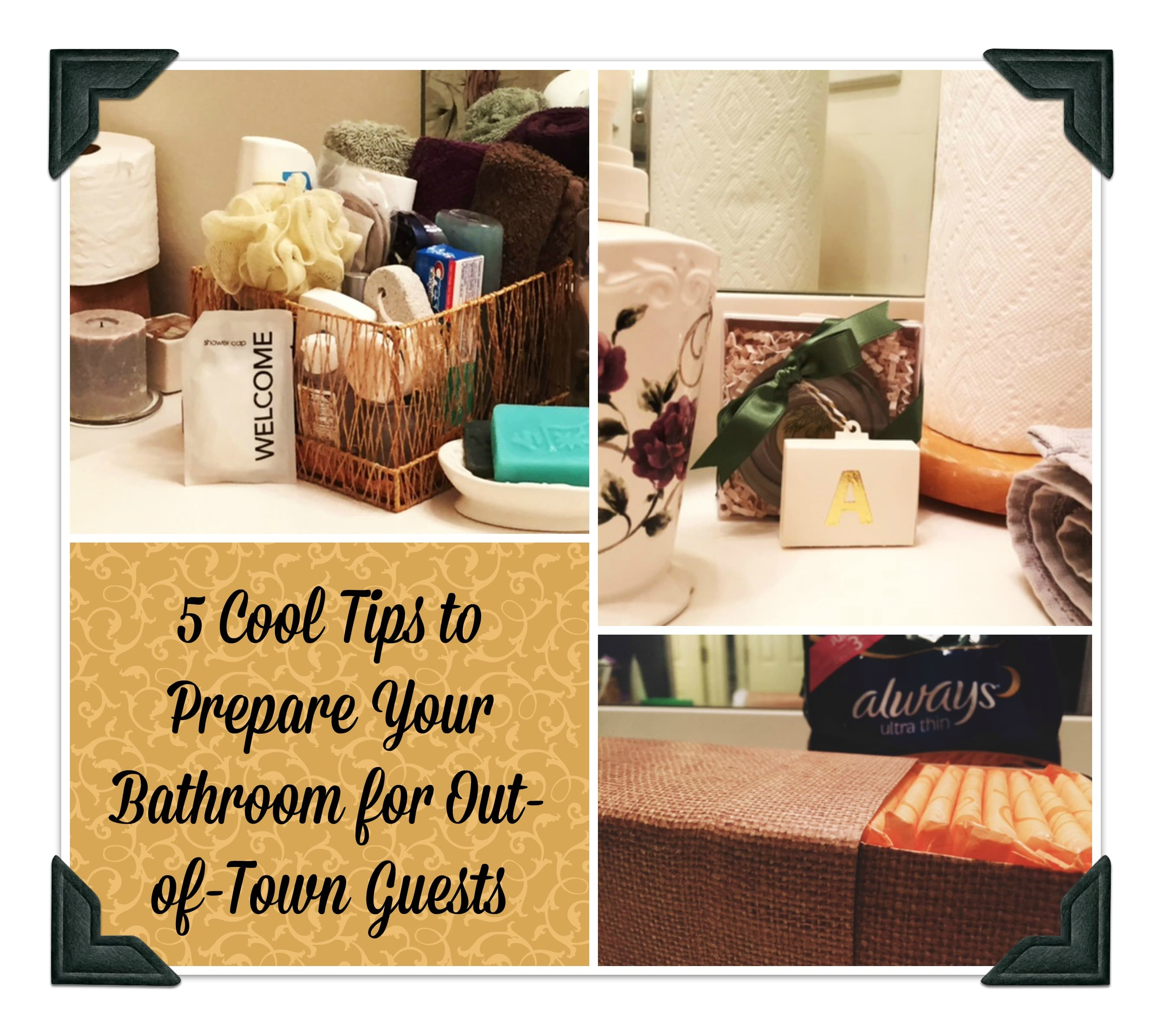 prepare your bathroom for out of town guests