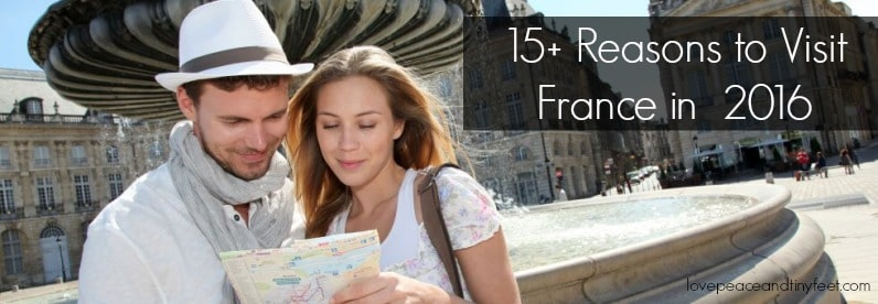 reasons to visit France in 2016