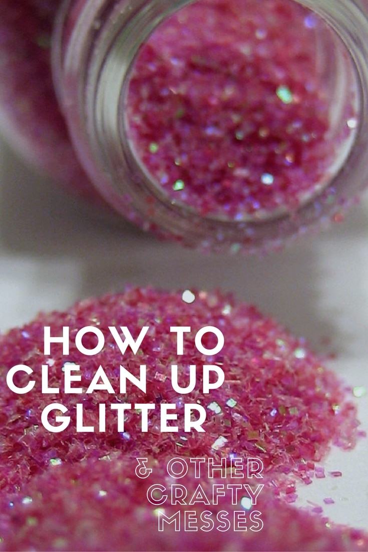 Here are some tips to help you clean up glitter and other crafty messes from spilled glue, paint, markers, etc. from multiple surfaces: