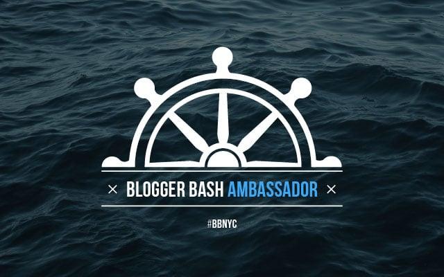 Blogger Bash Ambassador