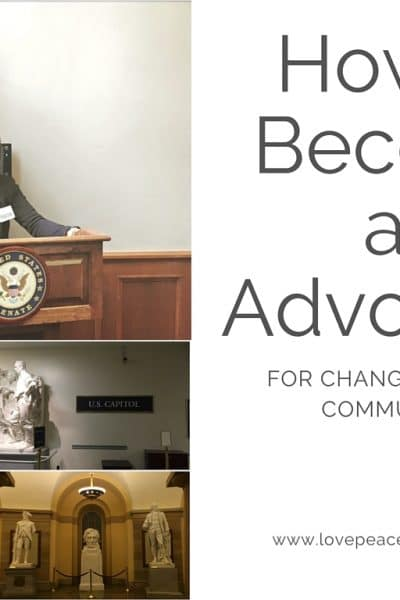 Part 2: How to Become an Advocate for Change in Your Community