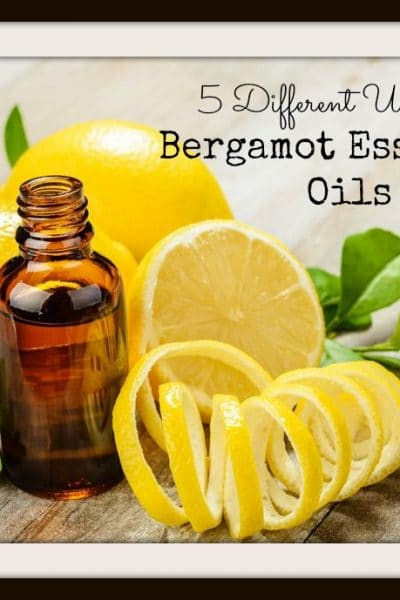 5 Different Uses For Bergamot Essential Oil