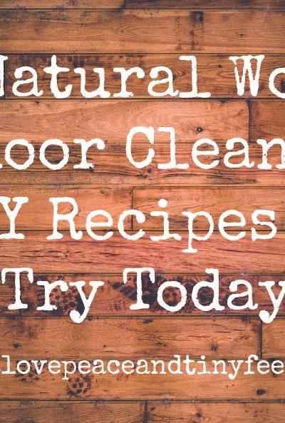 3 Natural Wood Floor Cleaner DIY Recipes