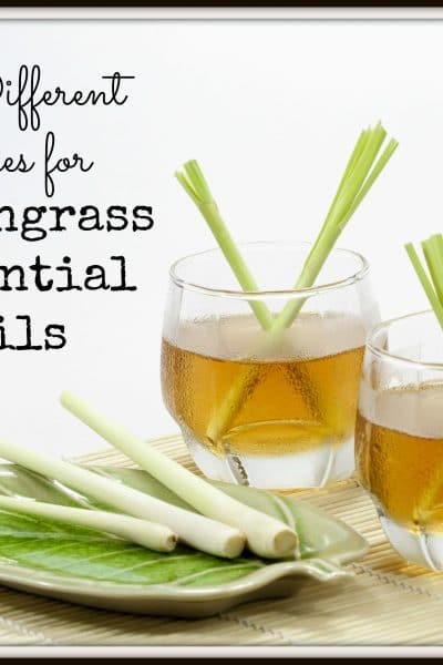 5 Different Uses For Lemongrass Essential Oils