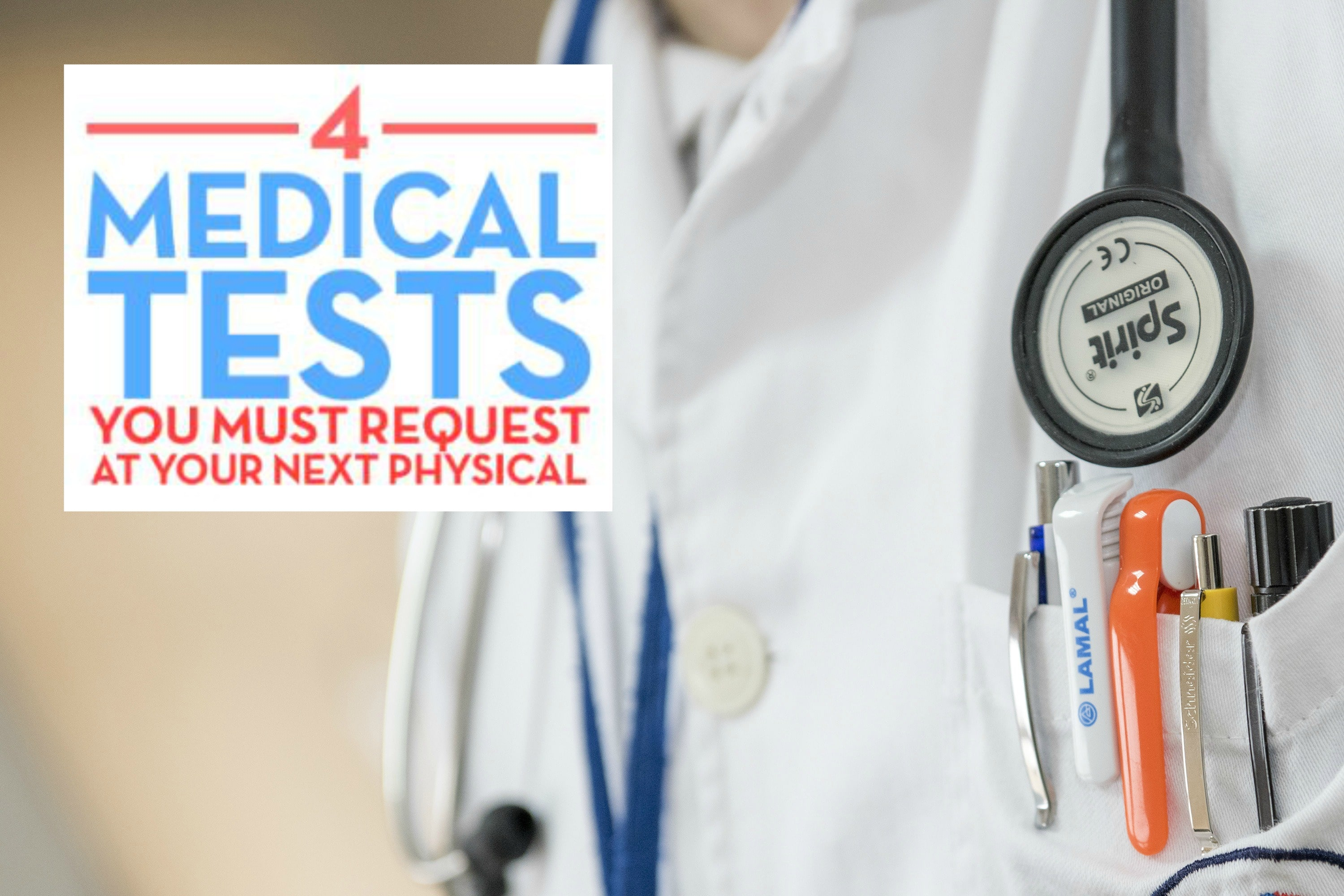 4 medical tests to request at your next physical
