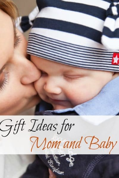 Gift Ideas for a New Mom and Baby #TGGNewMom