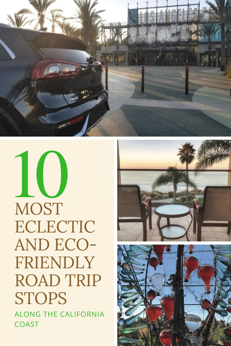 10 most eclectic and eco-friendly road trip stops along the California coast