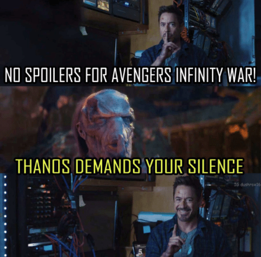no spoilers meme thanos