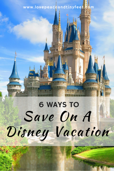 6 Ways to Save on a Disney Vacation