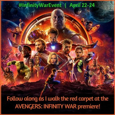 I'm going to the Red Carpet Premiere of Marvel Studios' AVENGERS: INFINITY WAR – 4/22-4/24 #InfinityWarEvent