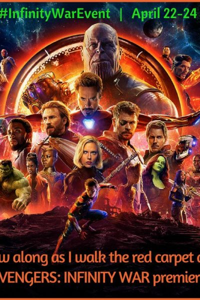 I'm going! Red Carpet Premiere of Marvel Studios' AVENGERS: INFINITY WAR