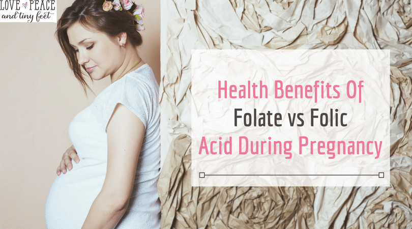 Health Benefits Of Folate vs Folic Acid During Pregnancy:
