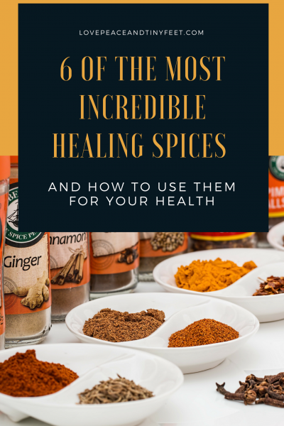 6 of the Most Incredible Healing Spices and How To Use Them
