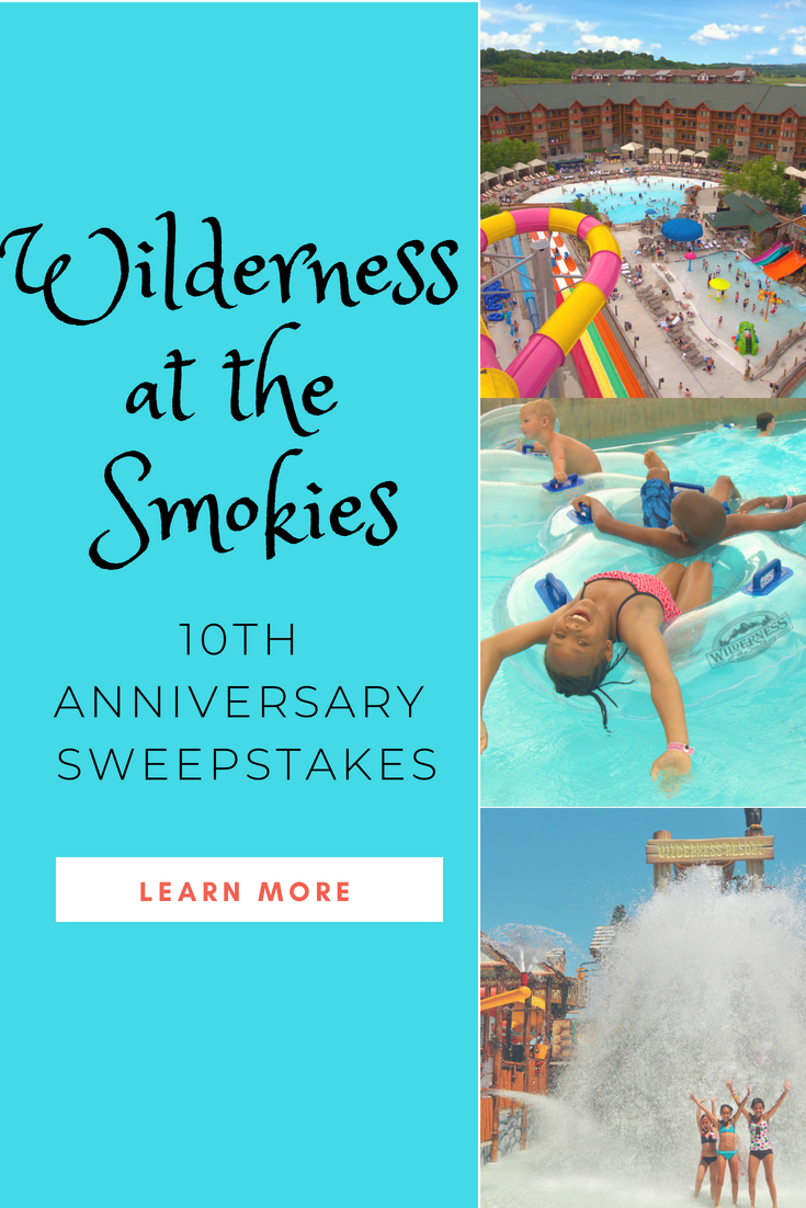 Wilderness at the Smokies, Tennessee's largest waterpark resort and family adventure center is celebrating its 10th Anniversary with an amazing sweepstakes and the opportunity to make fun family memories that will last a lifetime. AD