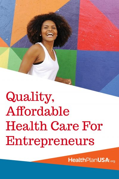 HealthPlan USA | Quality, Affordable Health Care For Entrepreneurs Like Me