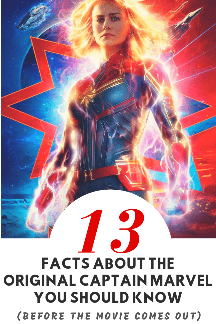 Who was the original Captain Marvel from the comics?  Check out these 13 cool Captain Marvel facts and some Marvel trivia to know before the movie comes out!
