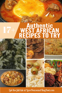 These are some of the most popular delicious and authentic West African recipes from Liberia and other parts of West Africa. Here's a list of West African Dishes to try