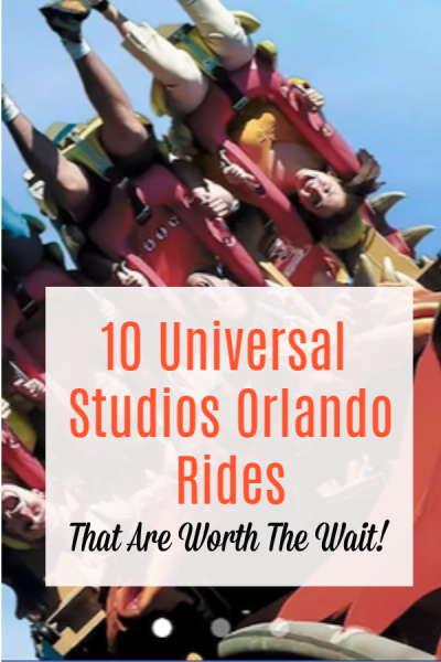 Universal Studios Orlando Rides that are worth the wait